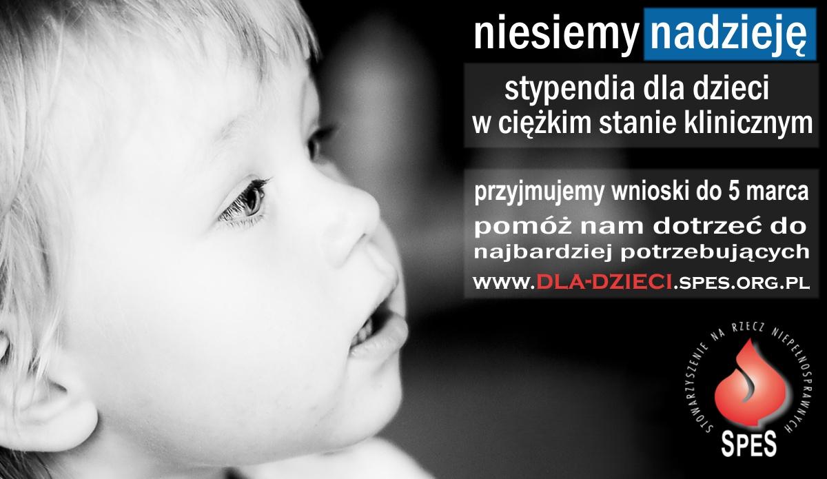 Plakat akcji niesiemy nadzieję stypendia dla dzieci w ciężkim stanie klinicznym