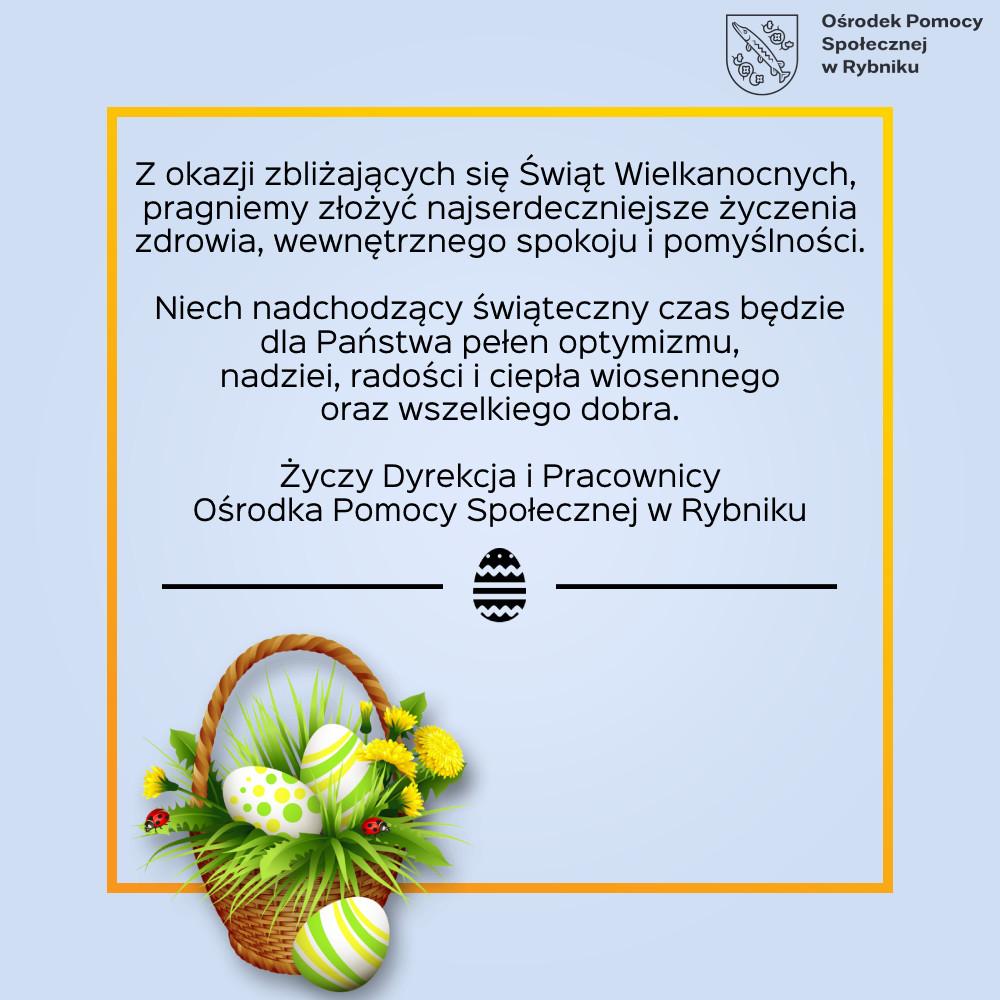 Kartka z życzeniami Wielkanocnymi od Dyrekcji i Pracowników Ośrodka Pomocy Społecznej w Rybniku